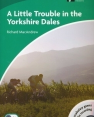 A Little Trouble in the Yorkshire Dales with Audio CD - Cambridge Discovery Readers Level 3