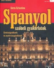 Spanyol Szóbeli Gyakorlatok - Érettségizőknek és Nyelvvizsgázóknak