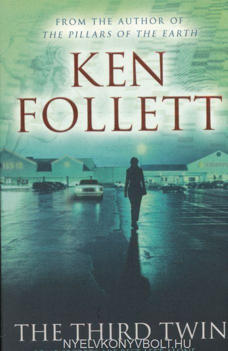 Ken Follett: The Third Twin