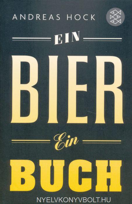 Andreas Hock: Ein Bier. Ein Buch