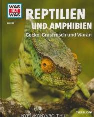 WAS IST WAS Band 20 Reptilien und Amphibien. Gecko, Grasfrosch und Waran