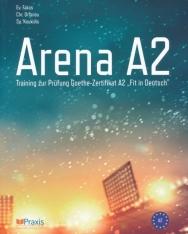 Arena A2: Training zur Prüfung Goethe-Zertifikat A2 Fit in Deutsch