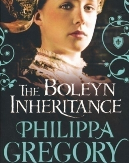 Philippa Gregory: The Boleyn Inheritance