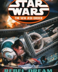Star Wars: The New Jedi Order: Enemy Lines I: Rebel Dream