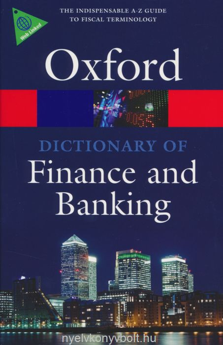 Oxford Dictionary of Finance and Banking - Fifth Edition