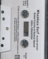 Whaddaya Say? - Guided Practice in Relaxed Speech Audio Cassettes (3)