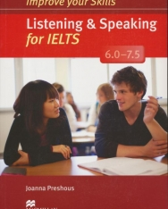 Improve Your Skills Listening & Speaking for IELTS 6.0-7.5 Student's Book without Answer Key, with 2 Audio CDs
