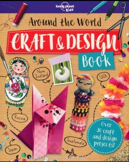 Around the World - Craft and Design Book - Lonely Planet Kids