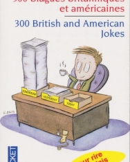 300 blagues britanniques et américaines (Angol-francia kétnyelvű kiadás)