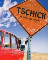 Wolfgang Herrndorf: Tschick (in Einfacher Sprache)