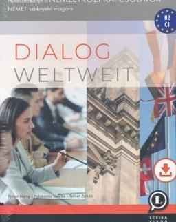 Dialog weltweit - Felkészítő könyv a Nemzetközi kapcsolatok német szaknyelvi vizsgára (LX-0230-1)