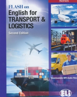 Flash on English for Transport & Logistics - 2nd edition - with downloadable MP3 audio files