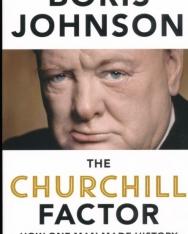 Boris Johnson: The Churchill Factor - How One Man Made History