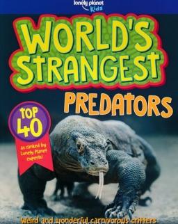 World's Strangest Predators (Lonely Planet Kids)