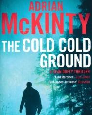 Adrian McKinty: The Cold Cold Ground