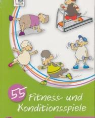 55 Fitness- und Konditionsspiele – Klasse 3/4