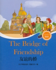 Youyi de qiáo (The Bridge of Friendship) + MP3 CD - Friends Chinese Graded Readers Level 4