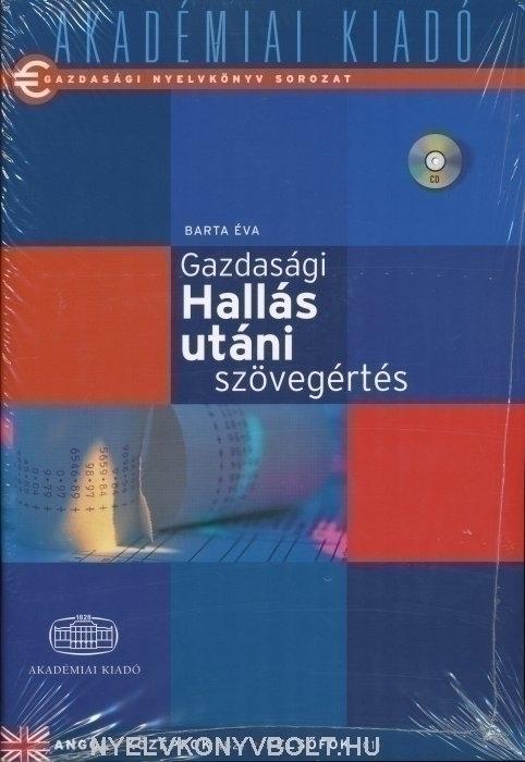 Gazdasági nyelvkönyv sorozat - Gazdasági hallás utáni szövegértés Angol középfok/felsőfok + Audio CD