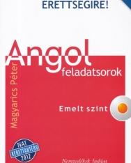 Készüljünk az új érettségire! Angol feladatsorok Emelt szint CD-melléklettel NAT 2012 (Magyarics Péter)