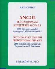 Angol elöljárószavas kifejezések szótára 2080 kifejezés angolul és magyarul példamondatokkal