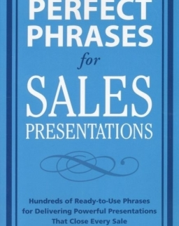 Perfect Phrases for Sales Presentations