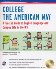 College the American Way - A Fun ESL Guide to English Language  and Campus Life in the U.S.