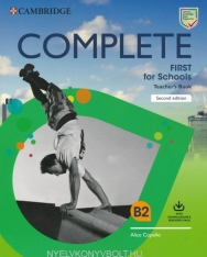 Complete First for Schools 2nd Edition Teacher's Book with Downloadable Resource Pack (Class Audio and Teacher's Photocopiable Worksheets)