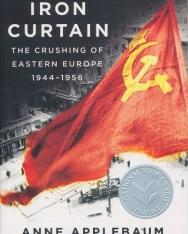 Anne Applebaum: Iron Curtain: The Crushing of Eastern Europe, 1944-1956