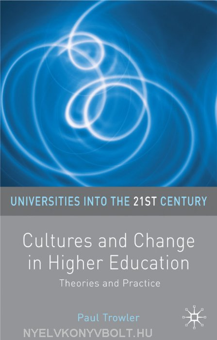 Cultures and Change in Higher Education