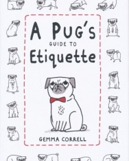 A Pug's Guide to Etiquette