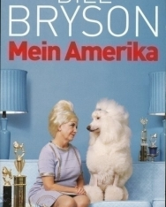 Bill Bryson: Mein Amerika