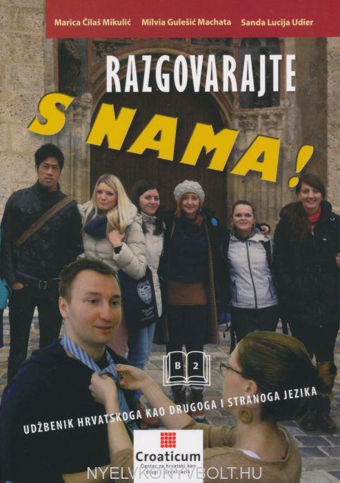 Razgovarajte s nama! B2 Udžbenik hrvatskog jezika za niži srednji stupanj + CD