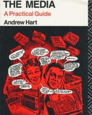 Andrew Hart: Understanding the Media: A Practical Guide