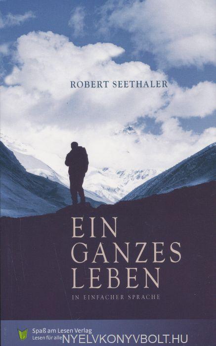 Robert Seethaler: Ein ganzes Leben (in Einfacher Sprache)