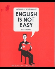 A Visual Guide to the Language - English is not Easy