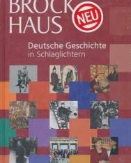 Brockhaus Deutsche Geschichte in Schlaglichtern