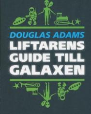 Douglas Adams:Liftarens guide till galaxen