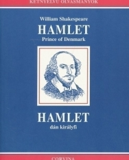 William Shakespeare: Hamlet Prince of Denmark | Hamlet dán királyfi - angol-magyar kétnyelvű kiadás