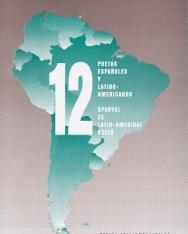 12 Poetas espanoles y latino-americanos - 12 spanyol és latin-amerikai költő