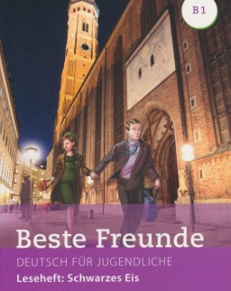 Beste Freunde B1 Leseheft:Schwarzes Eis - Deutsch für Jugendliche