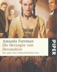 Amanda Foreman: Die Herzogin von Devonshire