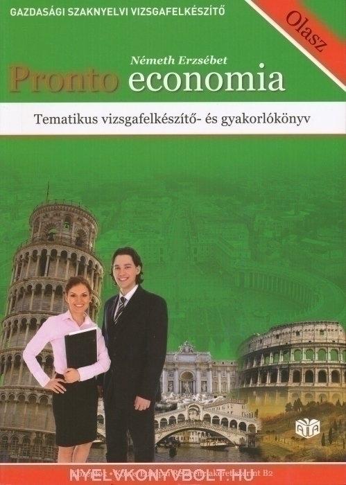 Pronto economia - Tematikus vizsgafelkészítő- és gyakorlókönyv