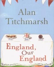 Alan Titchmars: England, Our England