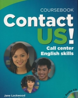 Contact Us! Call Center English Skills Coursebook with Audio CD