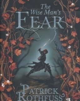 Patrick Rothfuss: The Wise Man's Fear (The Kingkiller Chronicle: Day Two)
