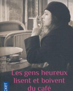 Agnes Martin-Lugand: Les gens heureux lisent et boivent du café