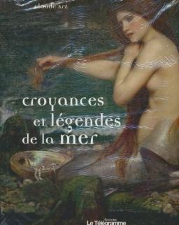 Claude Arz: Croyances et légendes de la mer