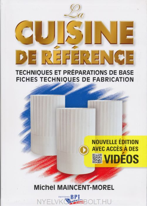Michel Maincent-Morel: Cuisine de Référence