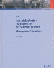 Industriekaufleute - Prüfungswissen auf den Punkt gebracht: Übungsbuch und Prüfungstrainer