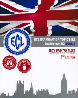 Ecl Examination Topics B2 English Level B2 Book 3 2nd edition (2019)
